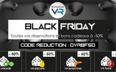 Black Friday 2018 – Une journée à -50% pour profiter des activités VR
