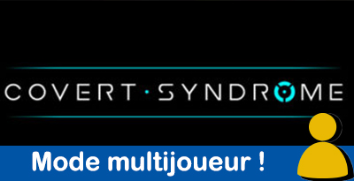 Covert Syndrome Multijoueur