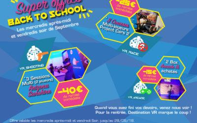 Back to School  – Profitez des super offres promo vr de la rentrée