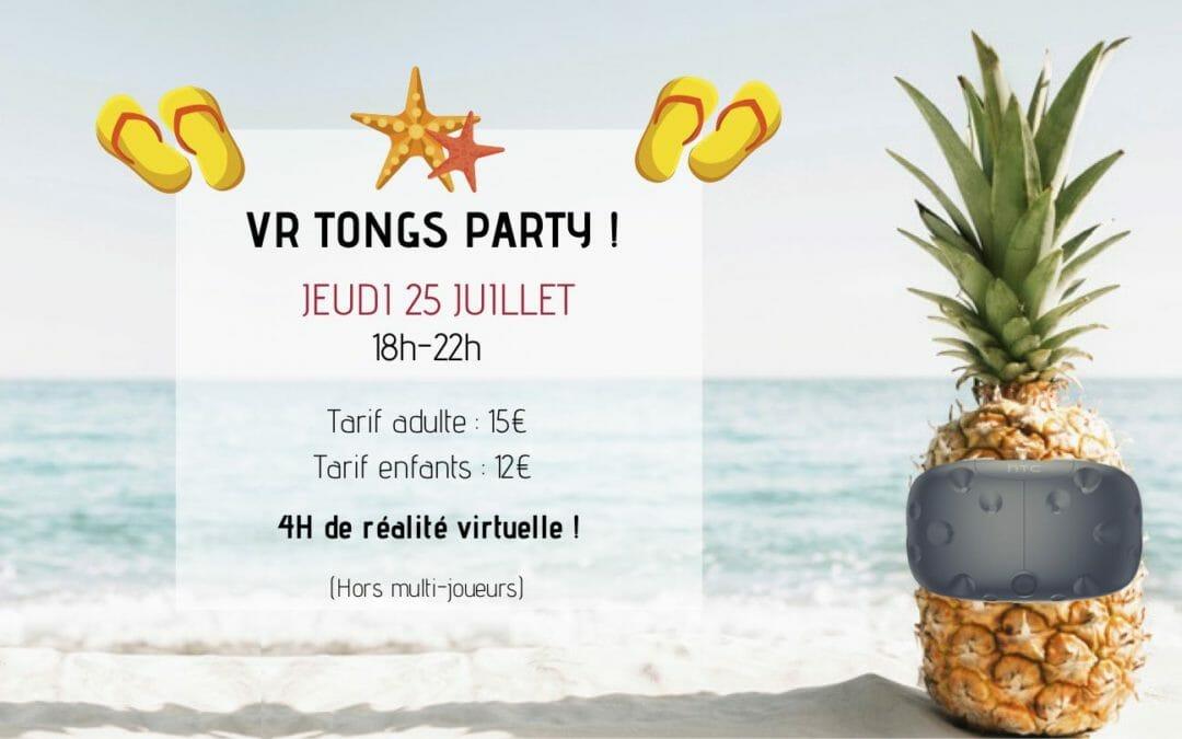 Soirée VR Tongs Party – Jeudi 25 Juillet – La soirée de l'été